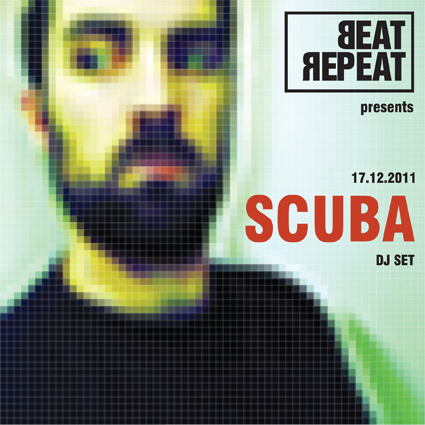 BEAT REPEAT > SCUBA dj set + ake / Al Faith / Alessandro Verrina