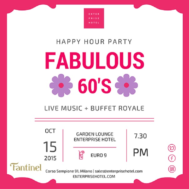 "Happy Hour | "" Fabulous 60's""  giovedì 15 ottobre 2015"