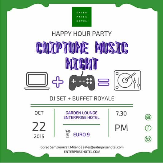 "Happy Hour | "" Chiptune Music Night""  giovedì 22 ottobre 2015"