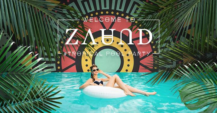 Welcome to ZAUND / Tropical Pool Party