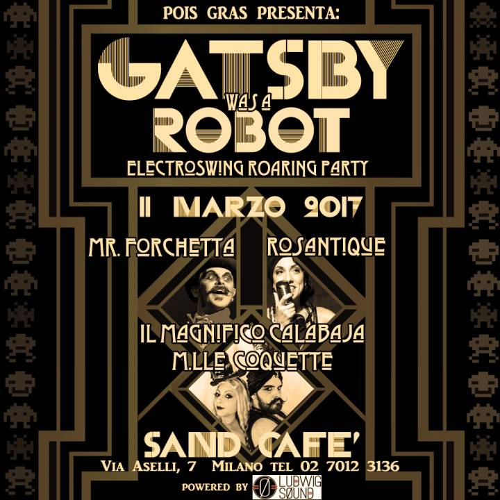 GATSBY WAS A ROBOT - electro swing roaring party